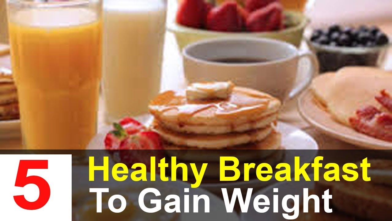 5 healthy weight gain breakfast ideas best breakfast ideas to 5 healthy weight gain breakfast ideas best breakfast ideas to gaing weight fast forumfinder Images