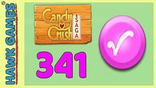 Candy Crush Saga Level 341 (Candy Order level) - 3 Stars Walkthrough, No Boosters