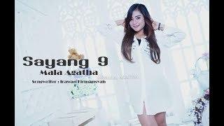 Mala Agatha - Sayang 9 (House Music) [OFFICIAL]