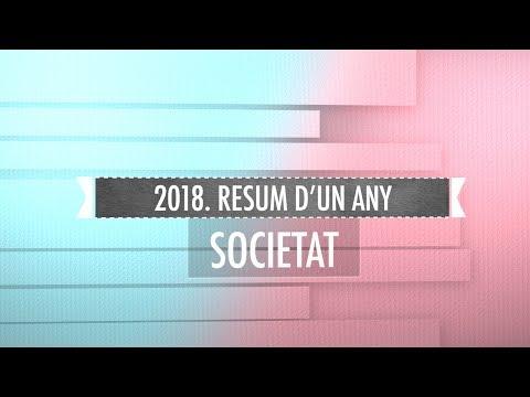 2018. Resum d'un any - Societat
