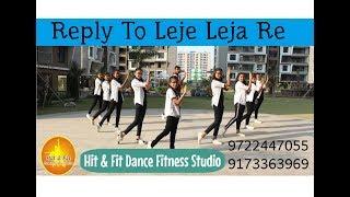 REPLY TO LEJA RE BY SHIVAM GROVER   DHVANI BHANUSHALI   Dance Performance   Choreography
