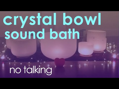 Crystal Bowls Sound Bath (no Talking) Sound Healing @ 432Hz