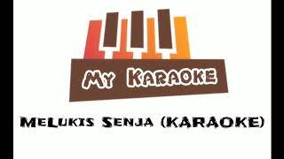 Melukis Senja - Budi Doremi ( Karaoke Akustik )