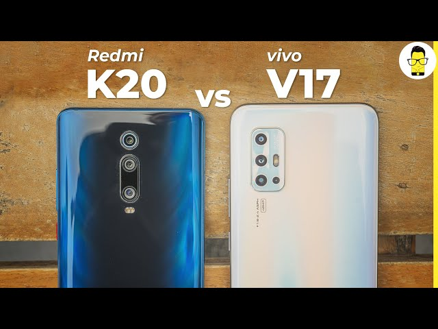vivo V17 vs Redmi K20 camera comparison: mid-range battle