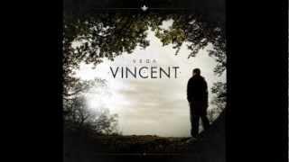 Vega - Nur Du (Vincent)