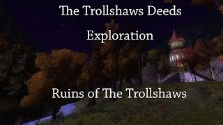 LOTRO - Trollshaws Deeds - Ruins of The Trollshaws