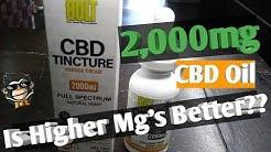 2000mg CBD Oil, Is High Mg's Better??