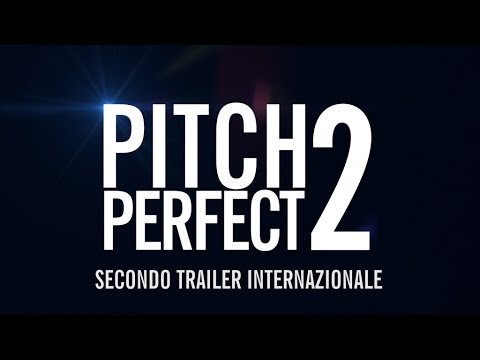 Pitch Perfect 2 - Secondo trailer italiano ufficiale
