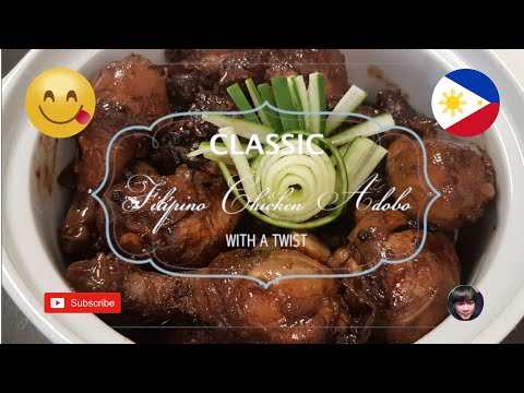 Classic Filipino Chicken Adobo With A Twist | Recipe