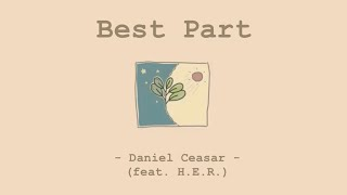 Download Mp3 Best Part - Daniel Caesar  Feat. H.e.r.  | Lyrics & แปล