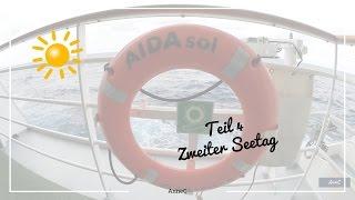 AIDAsol | Zweiter Seetag |AnneC
