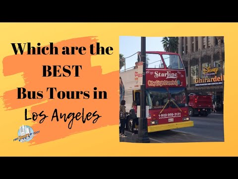 Which Bus Tours In Los Angeles Should You Take?