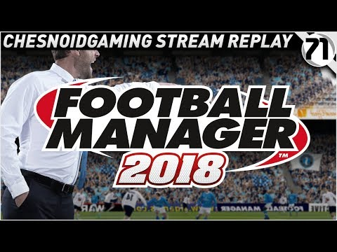 Football Manager 2018 Ep71 - SO GLAD I BEAT THEM!!