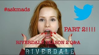 Part 2 of Riverdale Season 2 Q&A | Madelaine Petsch