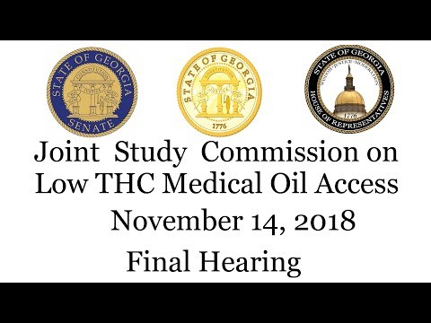 Final Joint Study Commission On Low THC Cannabis Oil Access - Nov.14, 2018 Atlanta GA