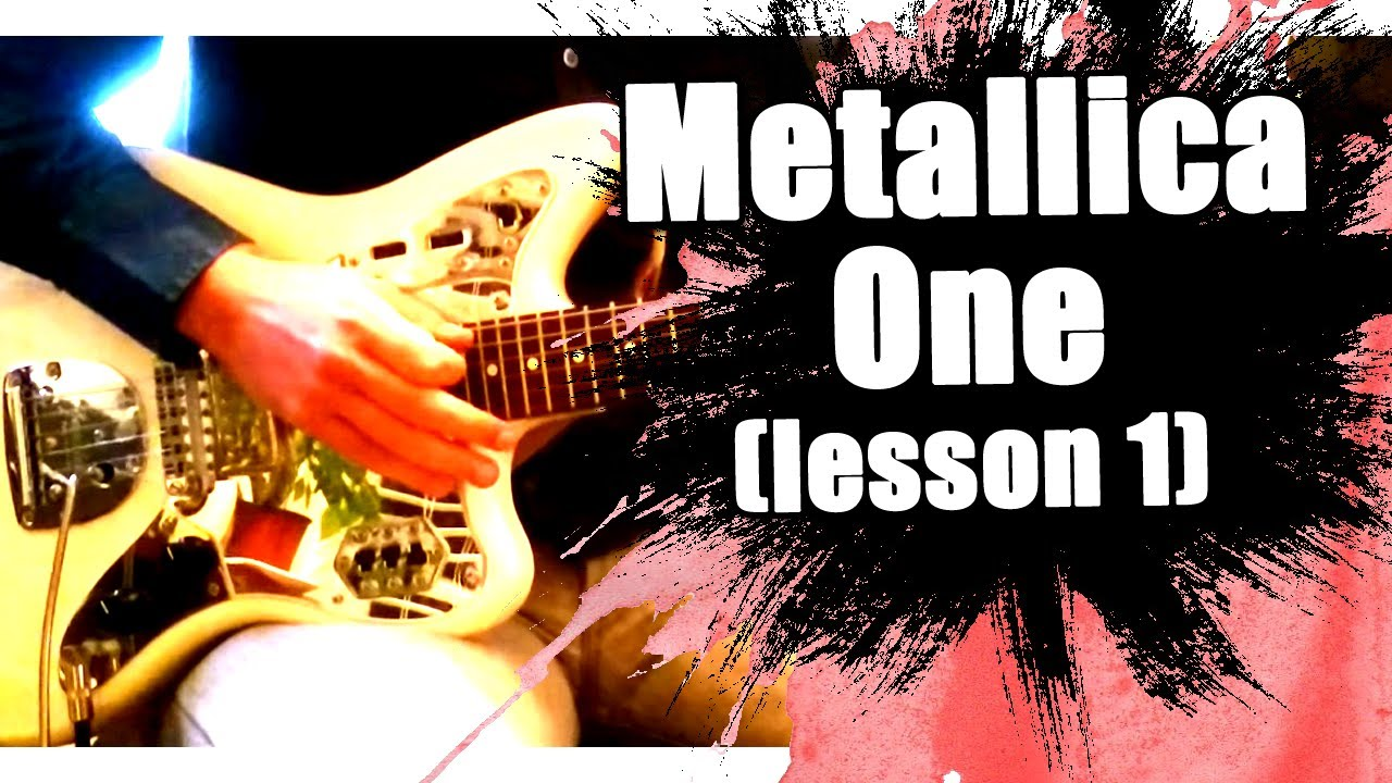 metallica one guitar lesson youtube