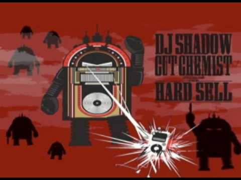 dj shadow cut chemist the hard sell oldies mix hq youtube. Black Bedroom Furniture Sets. Home Design Ideas