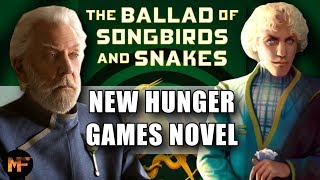 PRESIDENT SNOW PREQUEL NOVEL: NEW HUNGER GAMES BOOK/MOVIE (News/Breakdown/Theory Video)