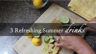 3 Easy Diy Refreshing Summer Drinks - The Way To My Hart