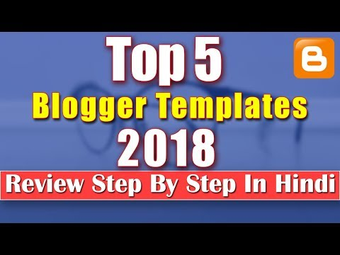 Top 5 Blogger Templates Download Free 2018 [kamalgrd]