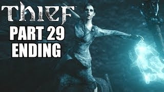 Thief Ending / Final Boss PC Walkthrough Part 29 - PC Gameplay Review With Commentary