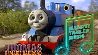 Massive Trailer Music: Thomas And The Magic Railroad (2000)