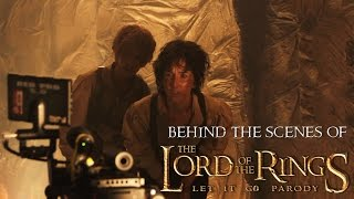 Behind The Scenes: The Lord Of The Rings - Let it Go Parody by The Hillywood Show®