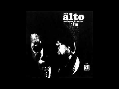 Anthony Braxton ‎- For Alto (1969) FULL ALBUM
