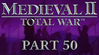 Medieval 2: Total War - Part 50 - Nobody Expects the Spanish Intervention