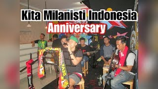 Kita Milanisti Indonesia || Anniversary