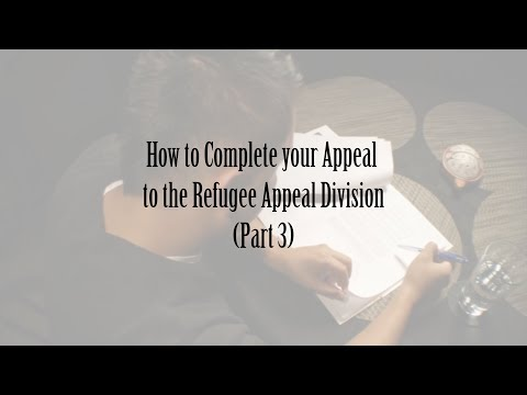How To Complete Your Appeal To The Refugee Appeal Division