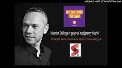 Jeremy Podcast Anoniem Intiem afl 4 - Omroep Gelderland 2018