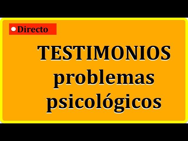 Testimonios reales de ansiedad y temas vinculados con la psicología clínica
