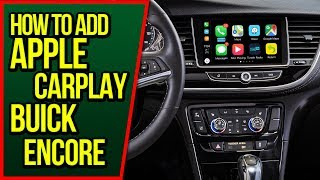 How To Add Apple CarPlay Buick Encore 2017-2020 Navtool Video Interface Android Auto HDMI Mirroring