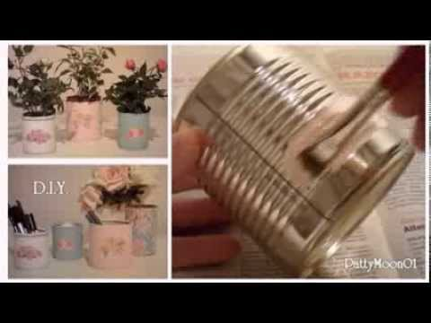 Diy barattoli di latta shabby chic tin cans youtube for Barattoli latta shabby
