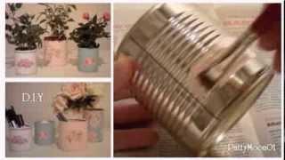 DIY  Barattoli di latta Shabby Chic / Tin cans ღ