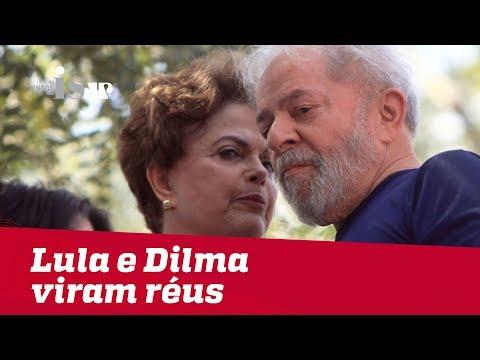 Lula e Dilma viram réus por organização criminosa