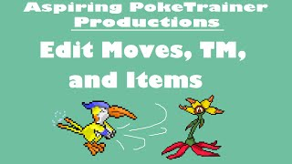 Edit Moves, TMs, and Items | Tutorial Pokemon Rom Hack