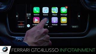 Ferrari GTC4LUSSO |  Focus sull'INFOTAINMENT