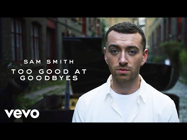 Sam Smith  presenta el vídeo oficial de Too Good At Goodbyes