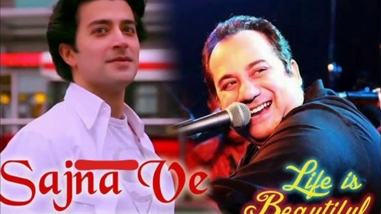 Download Sajna Ve, Rahat Fateh Ali Khan