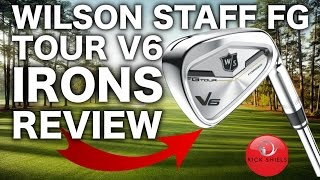 NEW WILSON STAFF FG TOUR V6 IRONS REVIEW