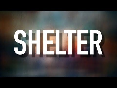 Shelter - [Lyric Video] Carrollton