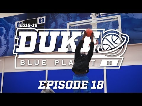 2018-19 Duke Blue Planet |  Episode 18