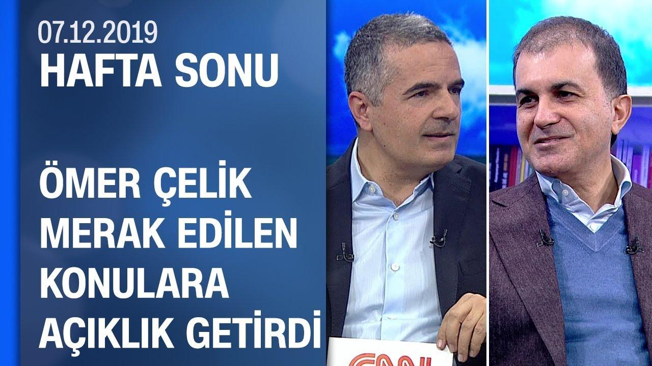Ömer Çelik, NATO Zirvesi ve Türkiye'nin gündemindeki başlıkları değerlendirdi -Hafta Sonu 07.12