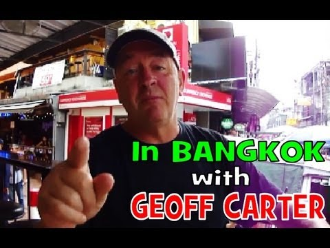 Bangkok with Geoff Carter. Day 1. 2013