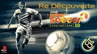 [GTU] Re découverte - Adidas Power Soccer 97 - PS1