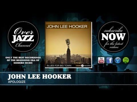 John Lee Hooker - Apologize (1952)