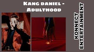 LIRIK LAGU KANG DANIEL - ADULTHOOD