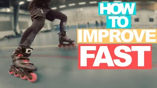 HOW TO IMPROVE FAST  WITH 1 EXERCISE on Inline Skates